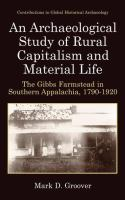 An Archaeological Study of Rural Capitalism and Material Life