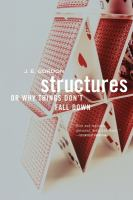 Structures, Or, Why Things Don't Fall Down