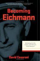 Becoming Eichmann
