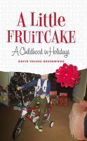 A Little Fruitcake