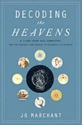 Cover image for Decoding the Heavens