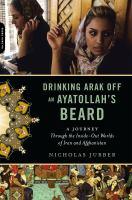 Drinking Arak Off An Ayatollah's Beard