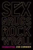 Sex, Drugs and Rock'n' Roll