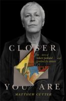 Closer you are : the story of Robert Pollard and Guided by Voices