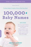 100,000+ BABY NAMES : THE MOST HELPFUL, COMPLETE, AND UP-TO-DATE NAME BOOK