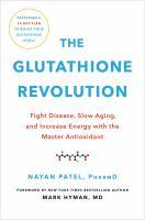 The Glutathione Revolution