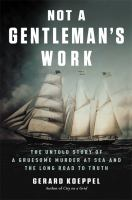 Not A Gentleman's Work
