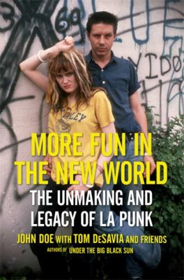 More Fun in the New World: The Unmaking & Legacy of LA Punk(book-cover)