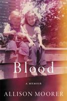 Cover of Blood: A Memoir