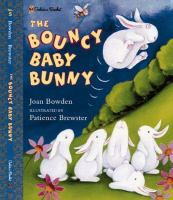 The Bouncy Baby Bunny