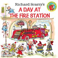 Richard Scarry's A Day at the Fire Station