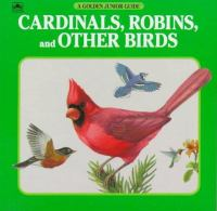 Cardinals, Robins, and Other Birds