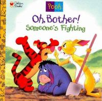 Oh, Bother! Someone's Fighting!
