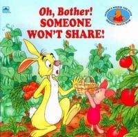 Someone Won't Share!