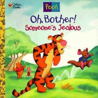 Oh, Bother! Someone's Jealous!