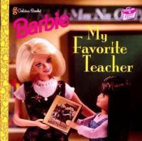 Barbie, My Favorite Teacher