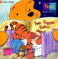 Two Tigger Tales