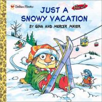 Just A Snowy Vacation