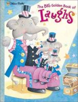 The Big Golden Book of Laughs
