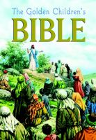 The Golden children's Bible : the Old Testament and the New Testament.