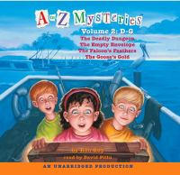A to Z Mysteries, Volume 2 : D-G