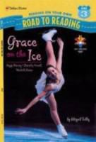 Grace on the Ice: Peggy Fleming, Dorothy Hamill, and Michelle Kwan