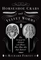 Horseshoe Crabs and Velvet Worms
