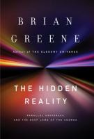 The hidden reality : parallel universes and the deep laws of the cosmos