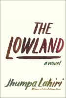 The lowland : a novel