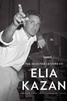 The Selected Letters of Elia Kazan