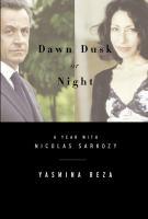 Dawn, Dusk or Night