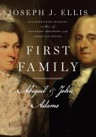 First family : Abigail and John