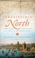 Irresistible North