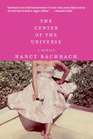 The center of the universe : a memoir