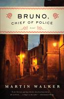 Bruno, Chief of Police : A Mystery of the French Countryside