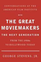 Conversations at the American Film Institute With the Great Moviemakers