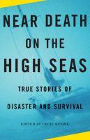 Near Death on the High Seas