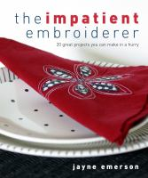 The Impatient Embroiderer