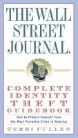 The Wall Street Journal Complete Identity Theft Guidebook