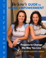 Be Jane's Guide to Home Empowerment