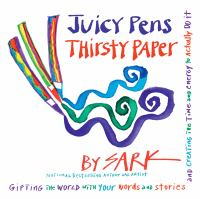 Juicy Pens, Thirsty Paper