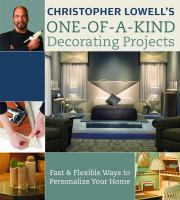 Christopher Lowell's One-of-a-kind Decorating Projects