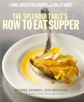 The Splendid Table's, How to Eat Supper