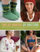Twelve Months of Knitting