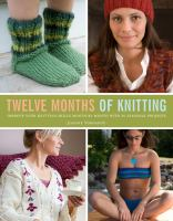 Twelve Months of Knitting