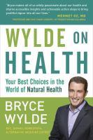 Wylde on Health