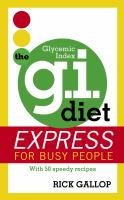 The G.I. Diet Express For Busy People