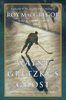 Wayne Gretzky's Ghost