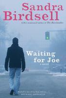 Waiting for Joe