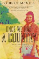 Once We Had A Country